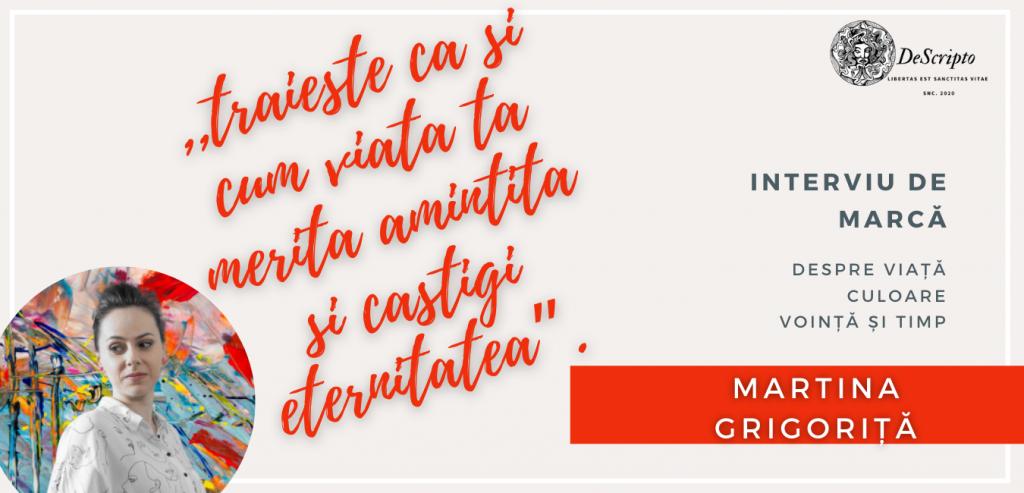 ARTA SUPRAVIEȚUIEȘTE CU MARTINA GRIGORIȚĂ